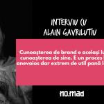La fel ca un personaj, un brand nu poate fi altceva decat ceea ce este - interviu cu Alain Gavriluțiu