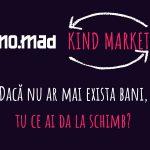 NO.MAD Talks lansează Kind Market – platforma de schimb de servicii între freelancerii și antreprenorii locali