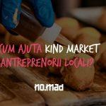 Cum ajută Kind Market antreprenorii locali? 4 direcții