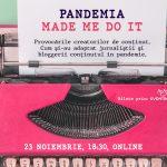 Cum a fost la Pandemia Made Me Do It 3.0: Sum-up despre provocările creatorilor de conținut